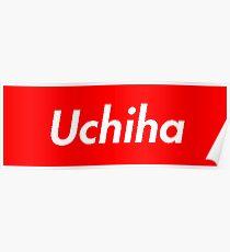 Supreme Uchiha Poster