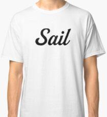 Sail For Ocean Sea Beach Classic T-Shirt