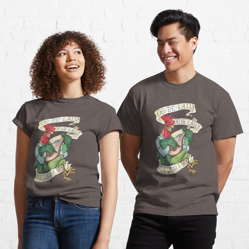 Alan-A-Dale Rooster : OO-De-Lally Golly What A Day Tattoo Watercolor Painting Robin Hood Classic T-Shirt