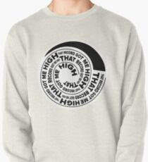 That Record Got Me High Podcast Reverse Logo Pullover