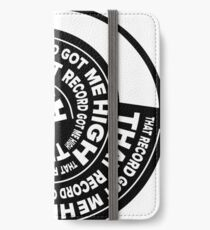 That Record Got Me High Podcast Logo iPhone Wallet/Case/Skin