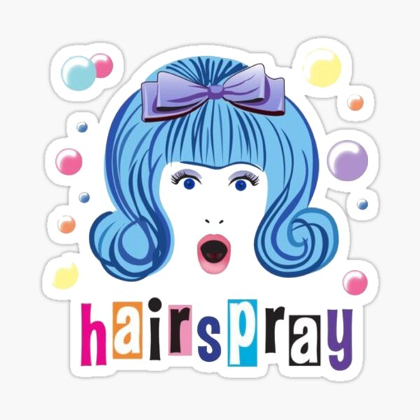 Hairspray The Musical  Sticker