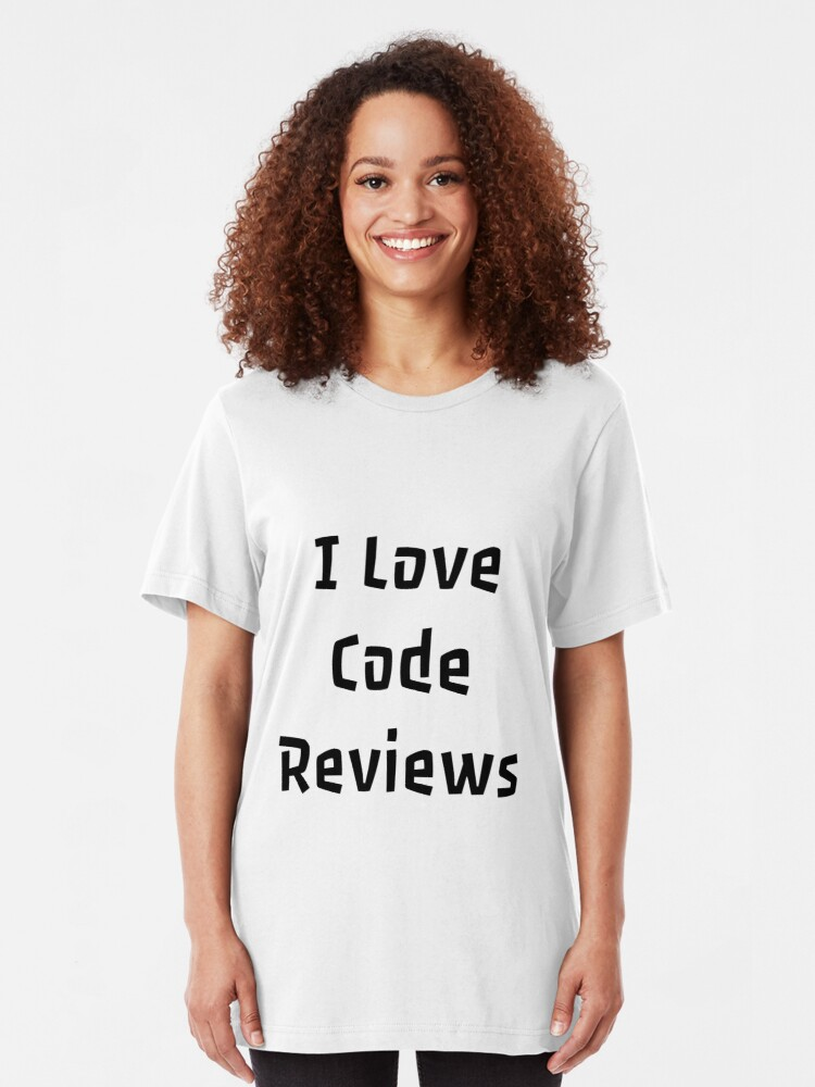 "I Love Code Reviews"" T-shirt by DevUK 