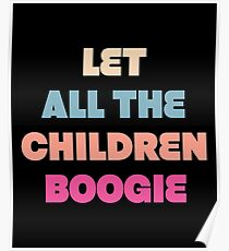 Children Boogie - David Bowie Inspired Shirts Poster