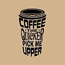 Coffee Quicker by EthosWear