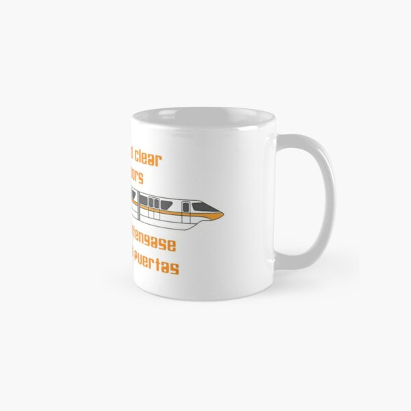 Please Stand Clear of the Doors Classic Mug