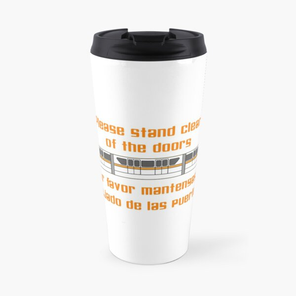 Please Stand Clear of the Doors Travel Mug