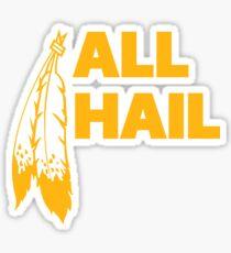 All Hail Sticker