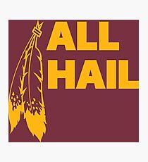 All Hail Photographic Print