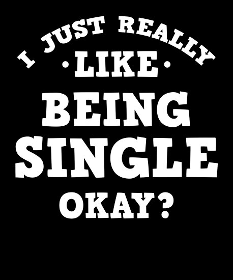 Being single and dating quotes