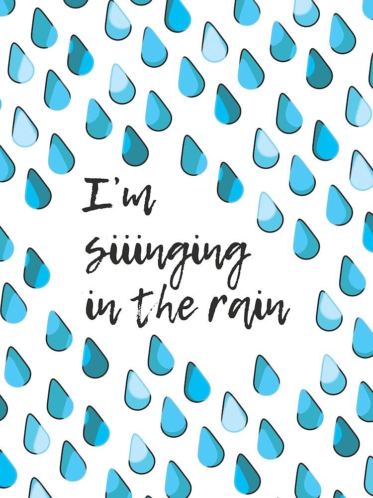 Siiinging in the Rain by the99thstudio