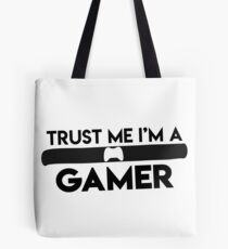 "funny ""trust me i´m a gamer"" Design for Shirt und more Tote Bag"