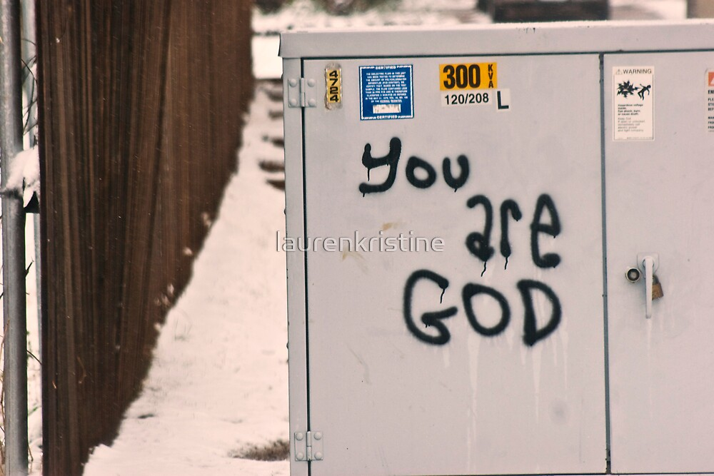 You are God by laurenkristine