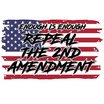 2nd Amendment Repeal by 8645th