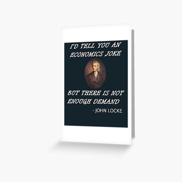 Funny Economics Teacher Design Locke Student Supply + Demand Greeting Card