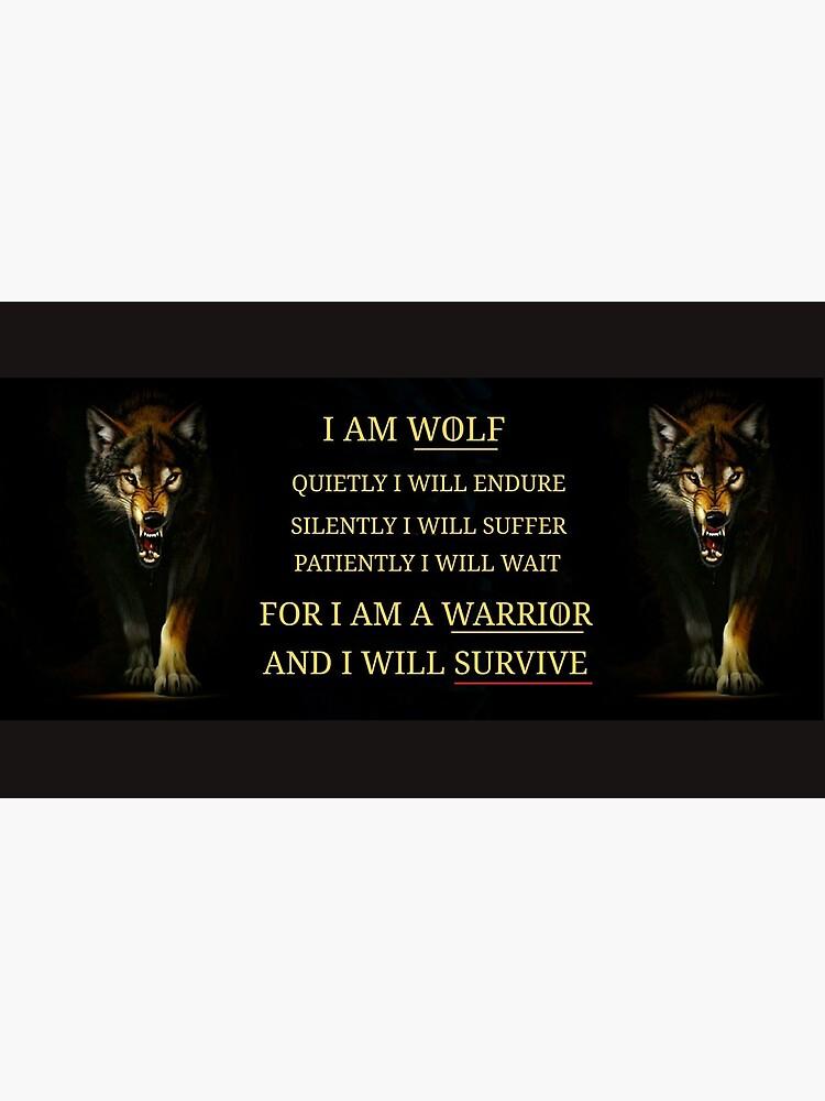 I Am A Warrior  by WolfShadow27