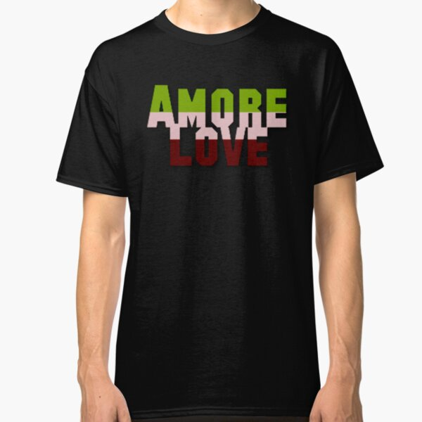 Say it in Italian--LOVE Classic T-Shirt
