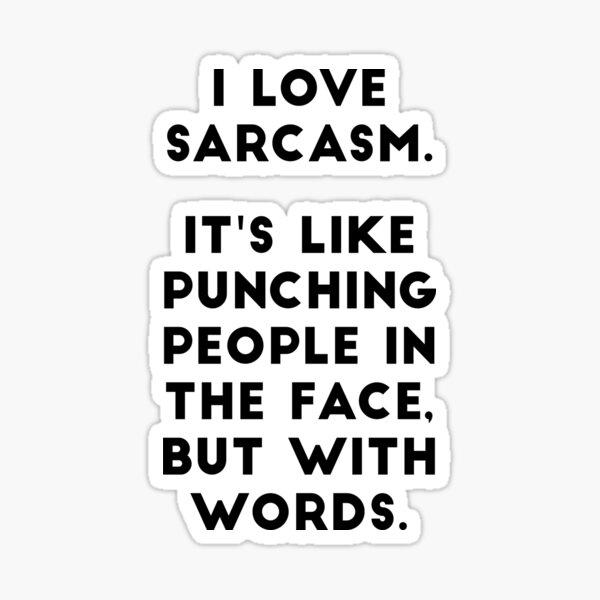 J'aime le sarcasme Sticker