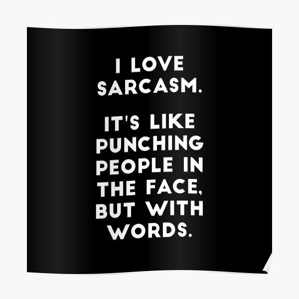 J'aime le sarcasme Poster