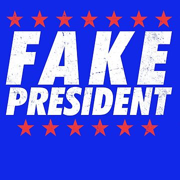 Fake President  by 8645th