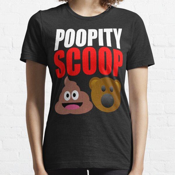 Poopity Scoop Essential T-Shirt