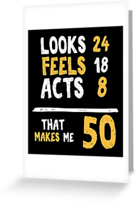 50 Years Old Birthday Gift Year Present Greeting Cards By Modernmerch