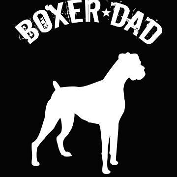 Boxer Dog Dad Design - Boxer Dad by kudostees