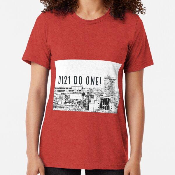 0121 do one - written on a landscape edited photograph of Birmingham City centre. Tri-blend T-Shirt