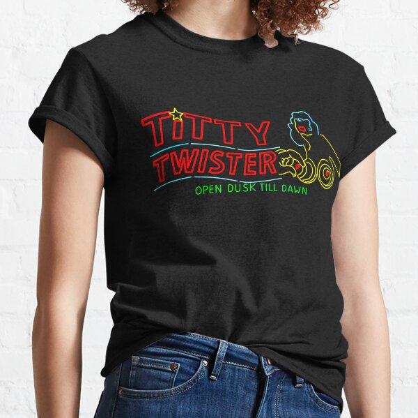 Titty Twister Classic T-Shirt