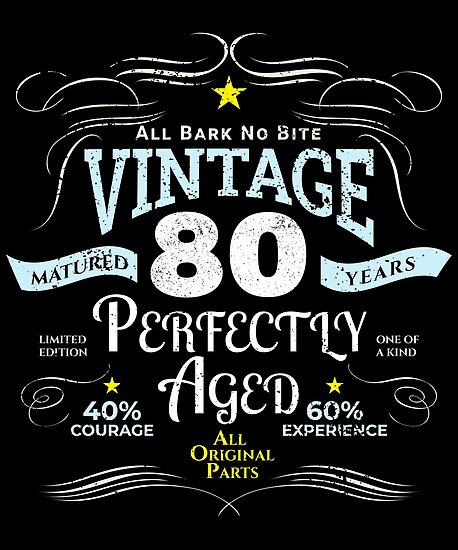 Funny Vintage 80th Birthday Gift