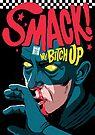 Smack by butcherbilly