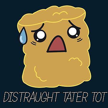 Distraught Tater Tot by JJCrane