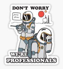 """""""Professionals"""" Sticker"""