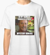 Charles Stiles - Mystery Diners Classic T-Shirt