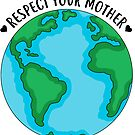 «Respeta a tu madre» de NicoleHarvey