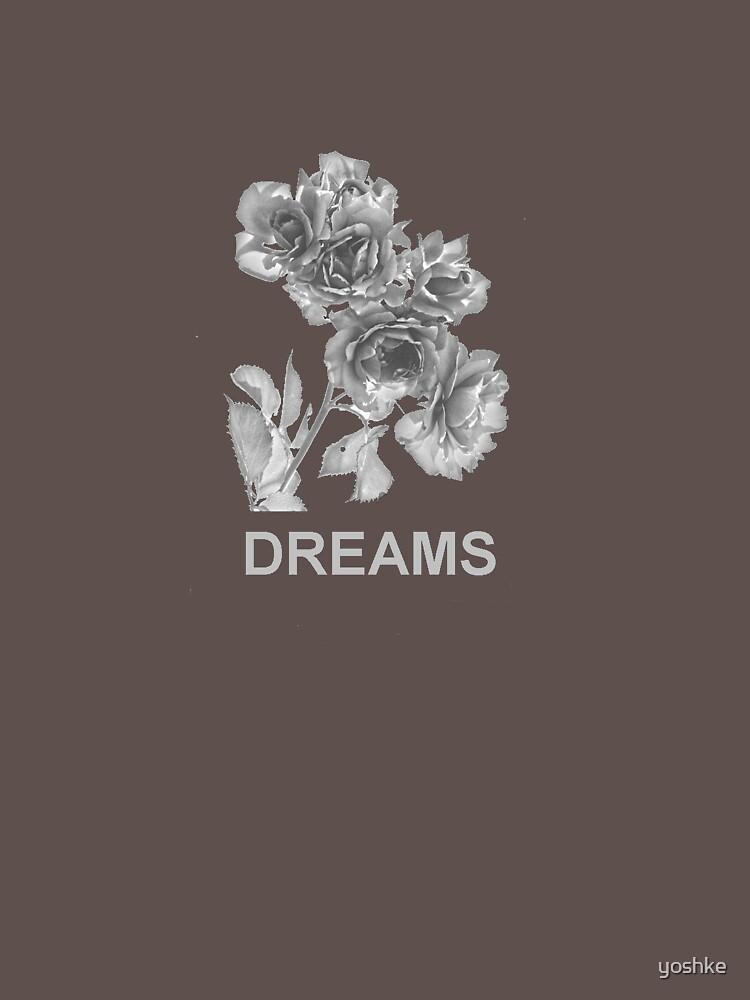 Dreams by yoshke