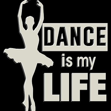 Dance is My Life by HandsomeCalf