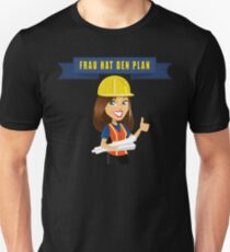 Woman has the plan Unisex T-Shirt