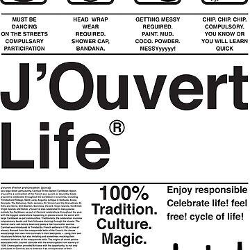J'Ouvert Life by Fasmwa