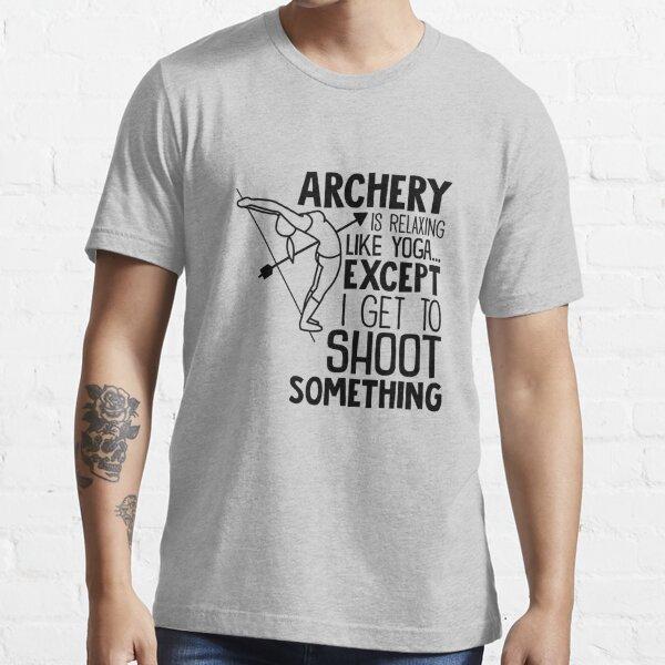 Archery Tee, Archery Shirt, Like Yoga But I Shoot Something, Bow And Arrow, Yoga Shirt, Yoga Gift, Unisex Shirt For Archers, Men Women Kids Essential T-Shirt