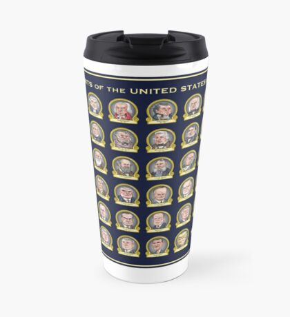 Presidents of the USA Travel Mug