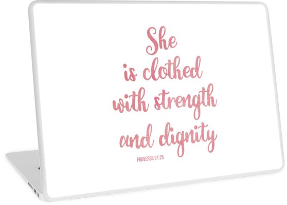 Christian Quote She Is Clothed With Strength And Dignity