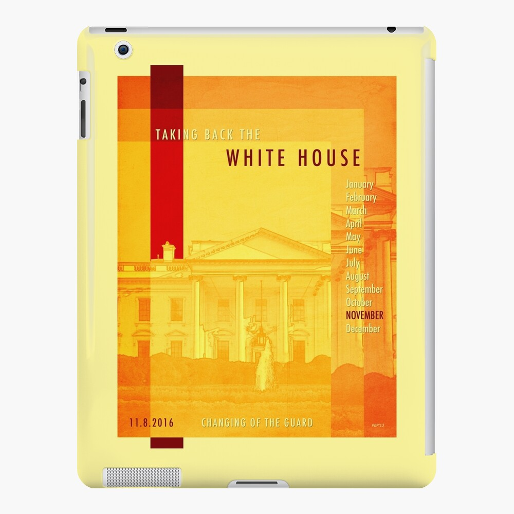 Taking Back The White House iPad Case & Skin