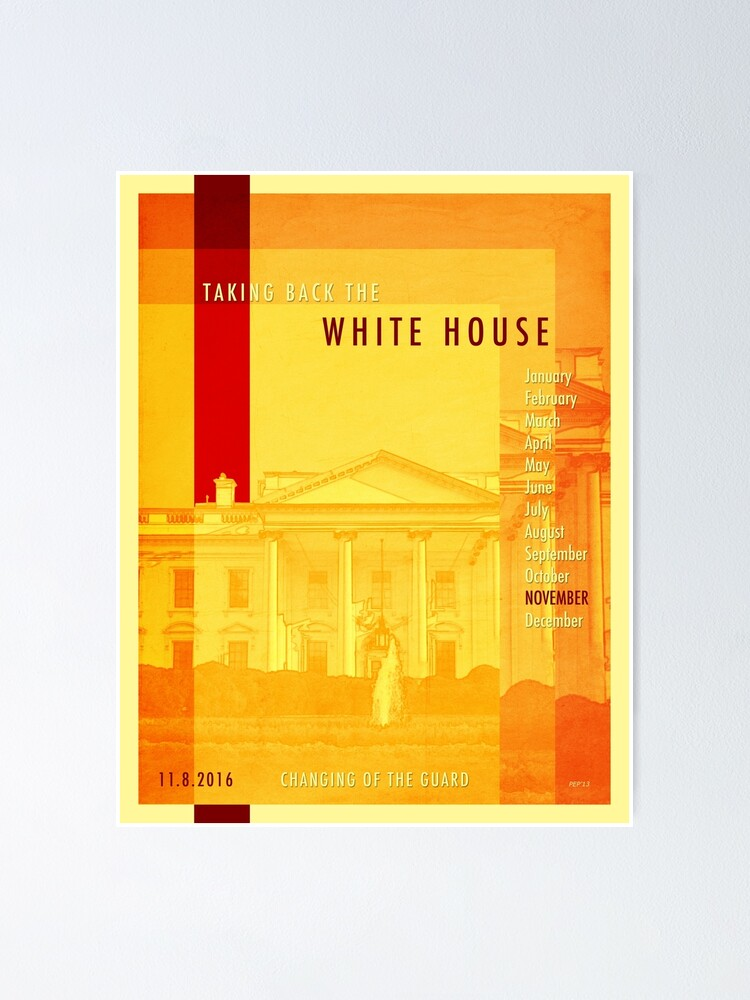 Alternate view of Taking Back The White House Poster