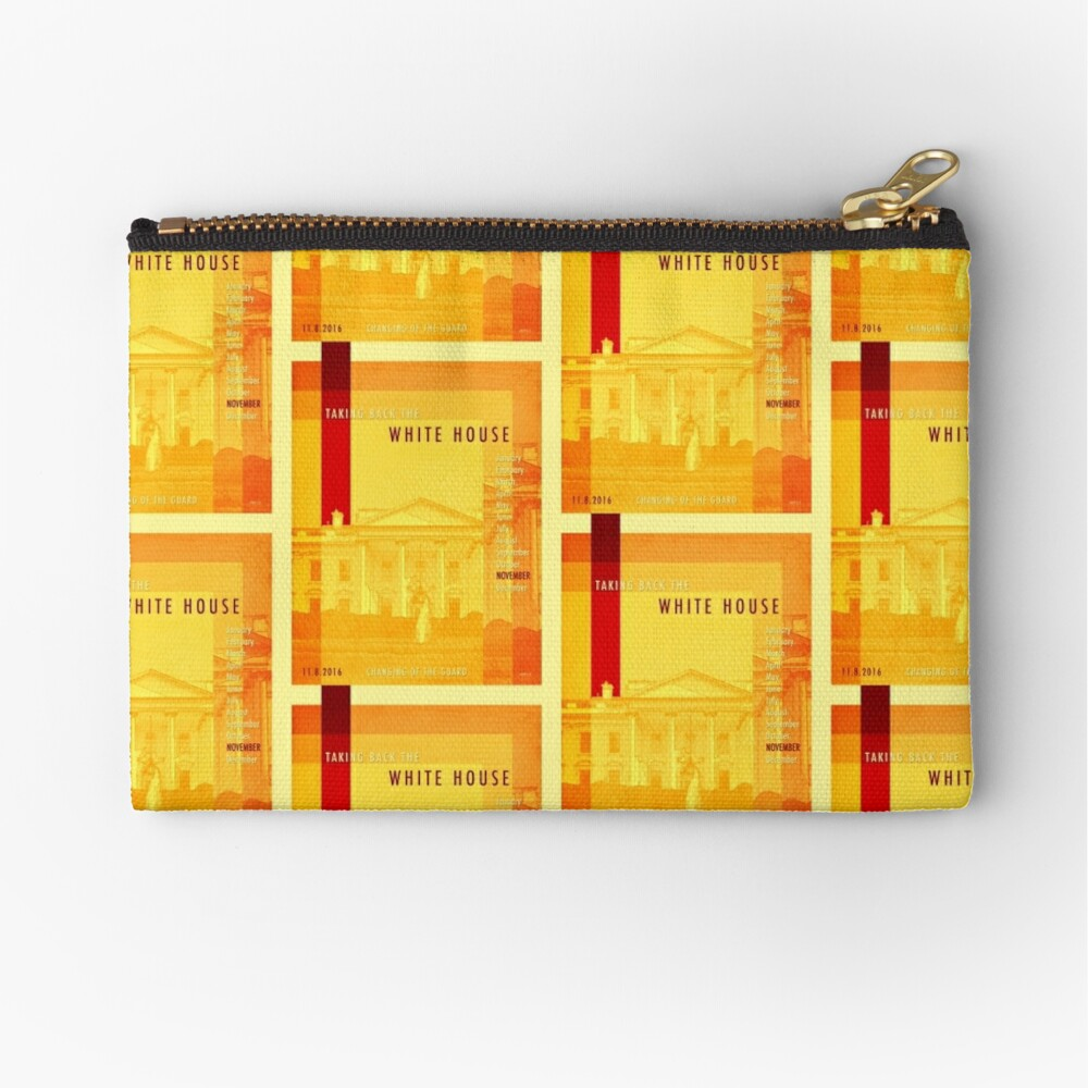 Taking Back The White House Zipper Pouch
