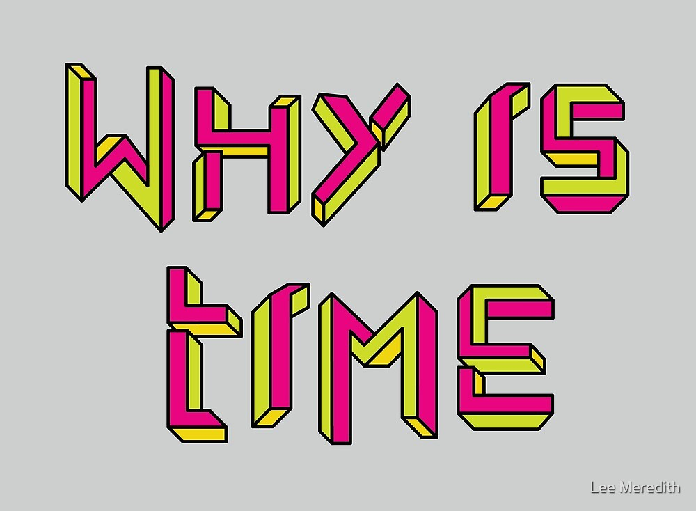 Why is Time by Lee Meredith