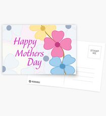 """Isn't Everyday """"Mother's Day""""? Postcards"""