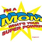 Super Mom by DougPop