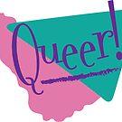 Retro Queer Design by zellerpress