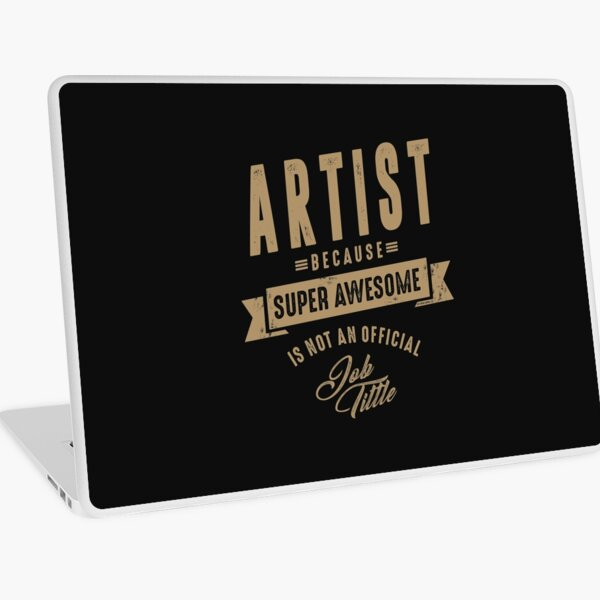 Artist - Funny Job and Hobby Laptop Skin